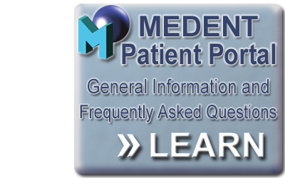Click here to read the MEDENT Patient Portal Frequently Asked Questions.