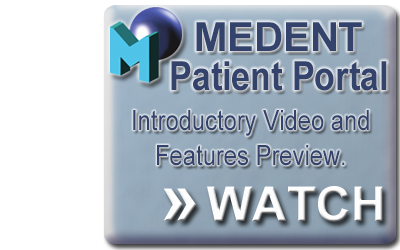 Click here to watch into the MEDENT Patient Portal Introductory Video.